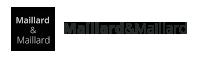 MAILLARD & MAILLARD